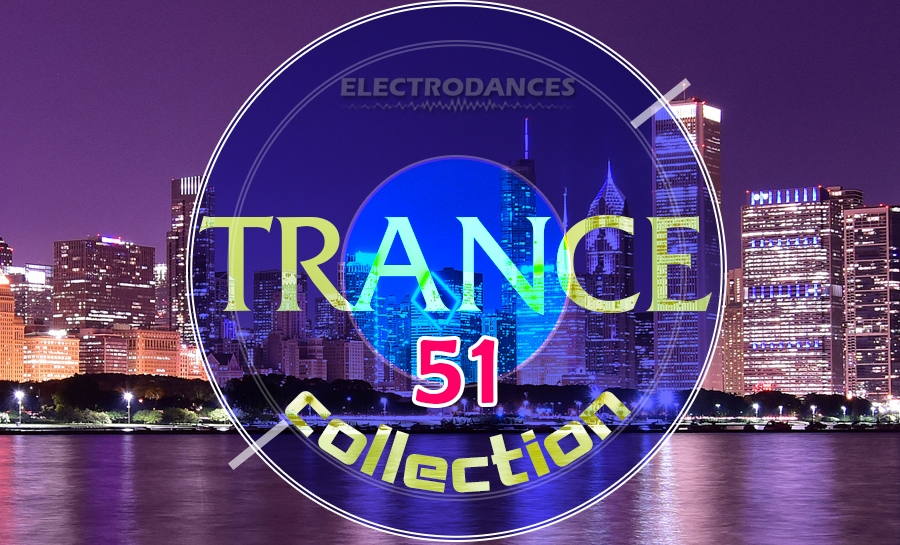TRANCE СOLLECTION VOL.51