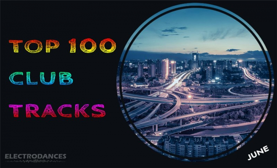 TOP 100 Club Tracks (June)