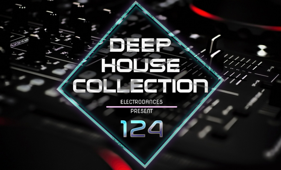 DEEP HOUSE COLLECTION VOL.124