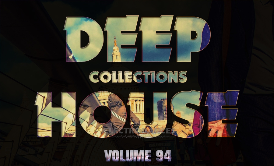 DEEP HOUSE COLLECTION VOL.94