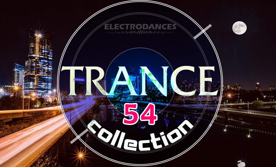 TRANCE СOLLECTION VOL.54