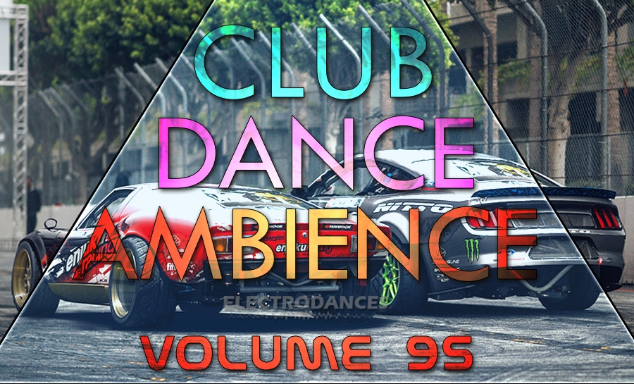 CLUB DANCE AMBIENCE VOL.95