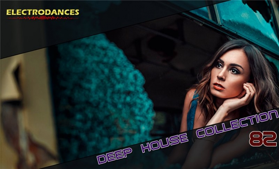 DEEP HOUSE COLLECTION VOL.82