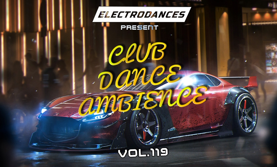 CLUB DANCE AMBIENCE VOL.119