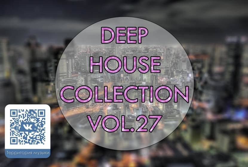 DEEP HOUSE COLLECTION VOL.27