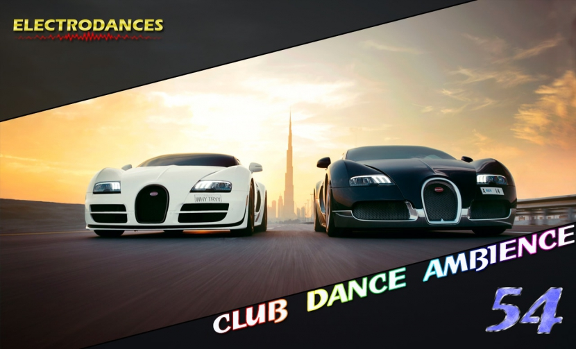 CLUB DANCE AMBIENCE VOL.54