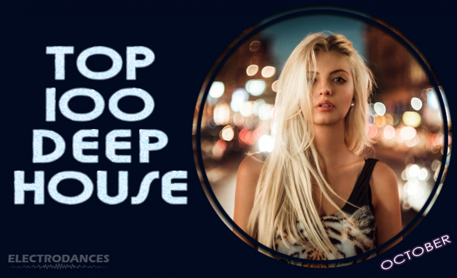 TOP 100 Deep House (October)