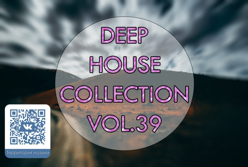 DEEP HOUSE COLLECTION VOL.39