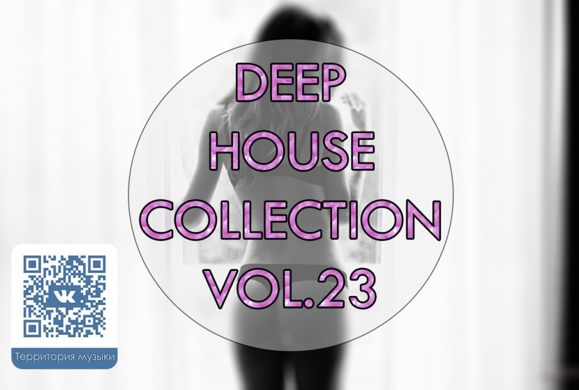 DEEP HOUSE COLLECTION VOL.23
