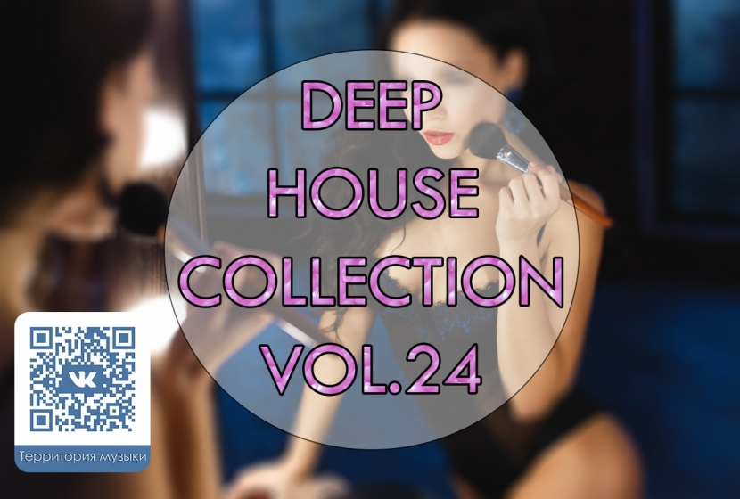 DEEP HOUSE COLLECTION VOL.24
