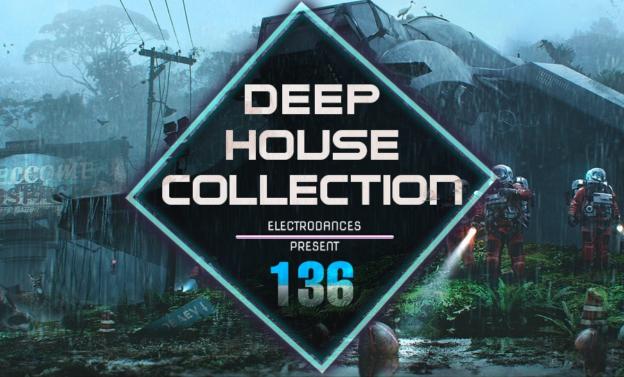 DEEP HOUSE COLLECTION VOL.136