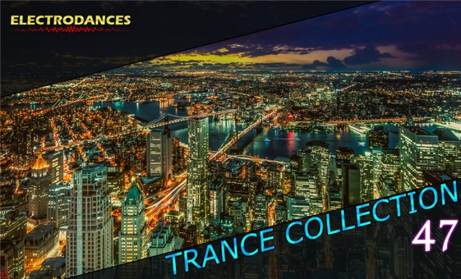 TRANCE СOLLECTION VOL.47