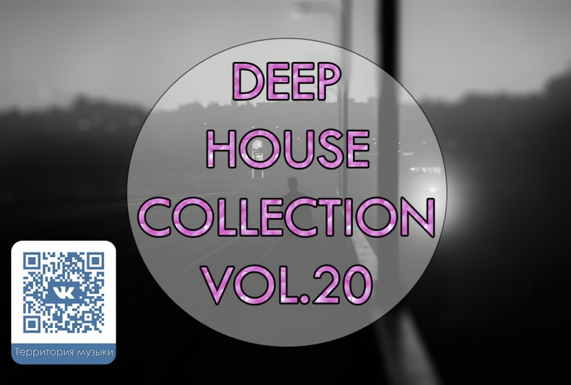 DEEP HOUSE COLLECTION VOL.20
