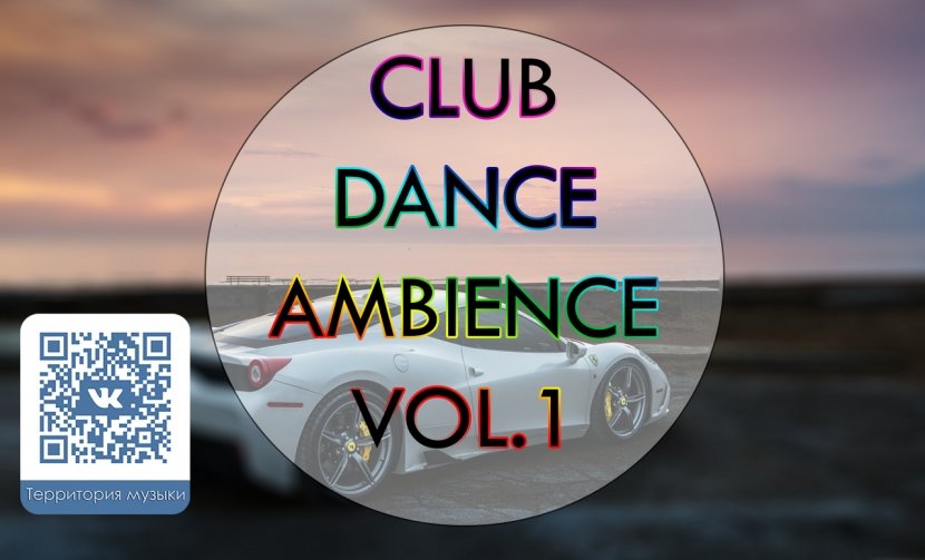 Club Dance Ambience vol.1