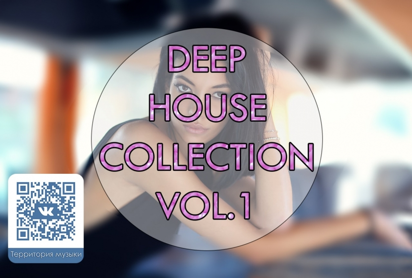 DEEP HOUSE COLLECTION VOL.1