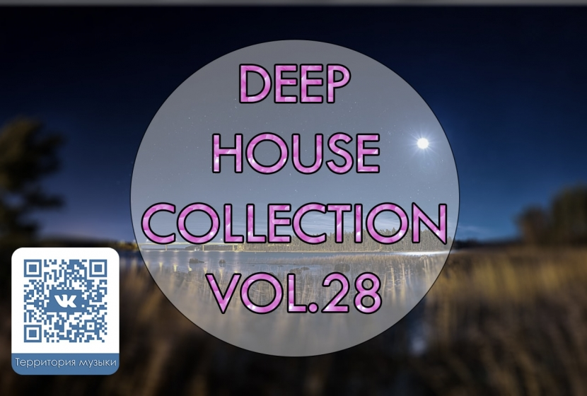 DEEP HOUSE COLLECTION VOL.28