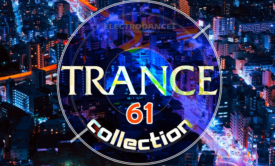 TRANCE СOLLECTION VOL.61