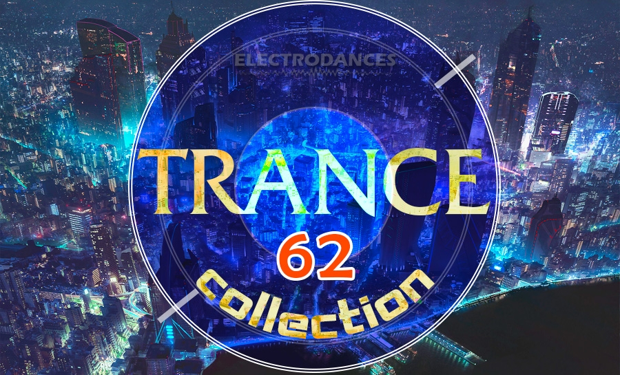 TRANCE СOLLECTION VOL.62