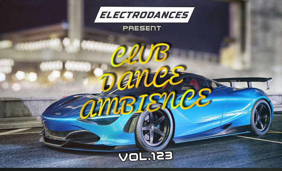 CLUB DANCE AMBIENCE VOL.123
