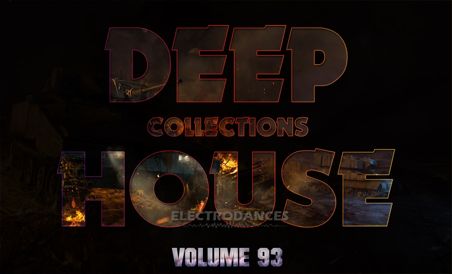 DEEP HOUSE COLLECTION VOL.93
