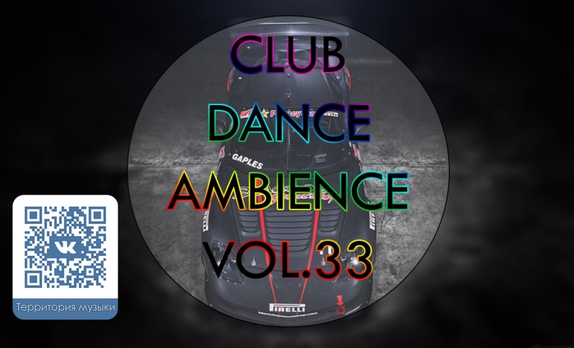 CLUB DANCE AMBIENCE VOL.33