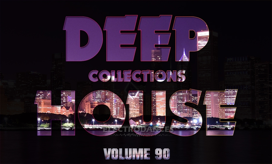 DEEP HOUSE COLLECTION VOL.90