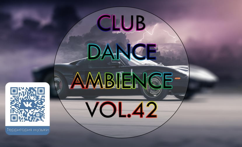 CLUB DANCE AMBIENCE VOL.42