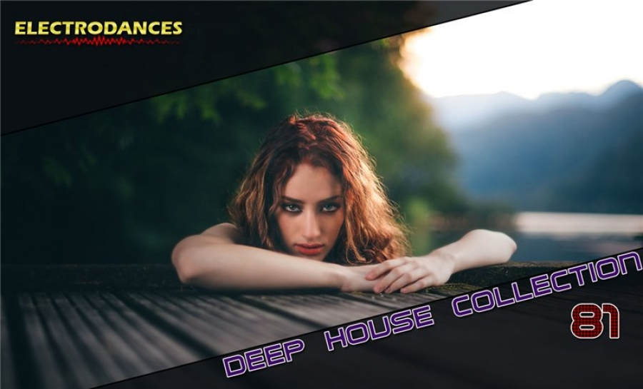 DEEP HOUSE COLLECTION VOL.81