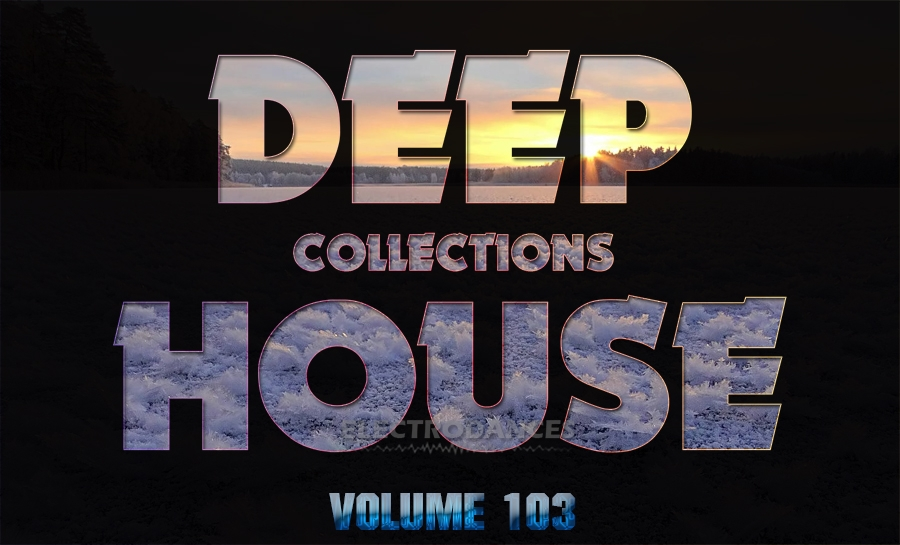 DEEP HOUSE COLLECTION VOL.103
