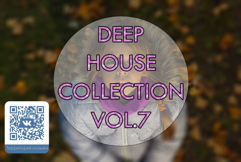 DEEP HOUSE COLLECTION VOL.7