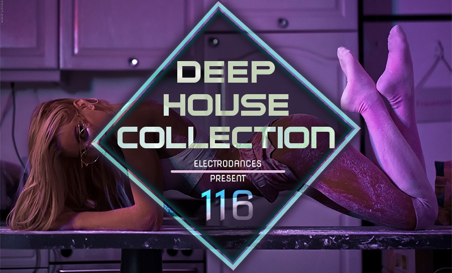 DEEP HOUSE COLLECTION VOL.116