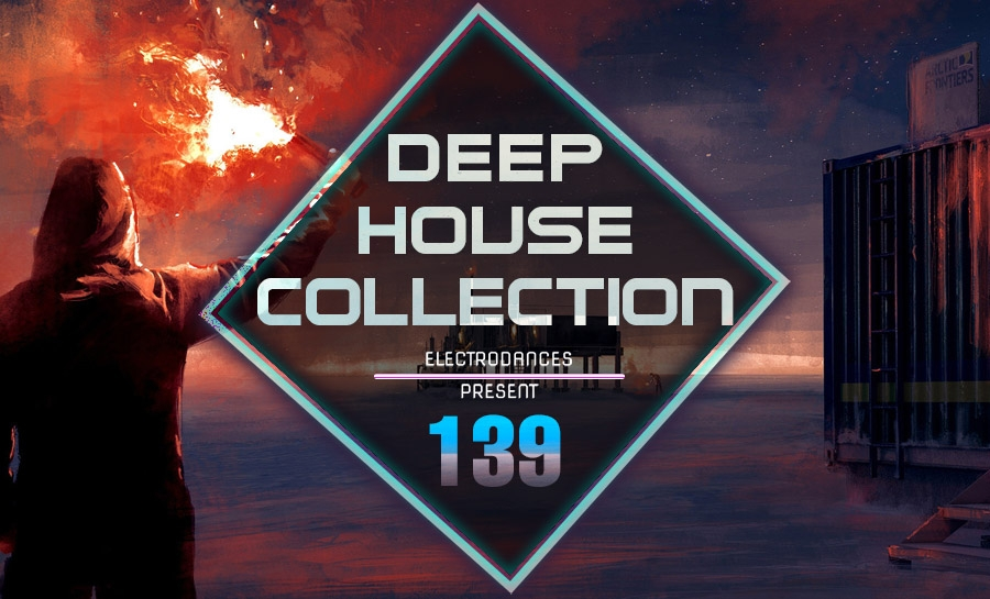 DEEP HOUSE COLLECTION VOL.139