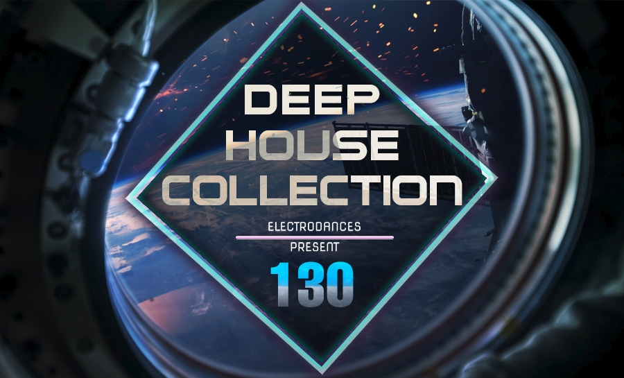 DEEP HOUSE COLLECTION VOL.130