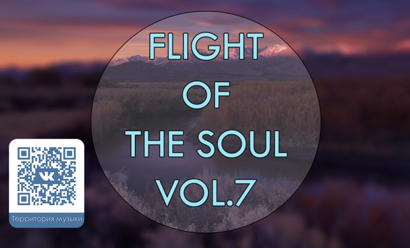 FLIGHT OF THE SOUL VOL.7