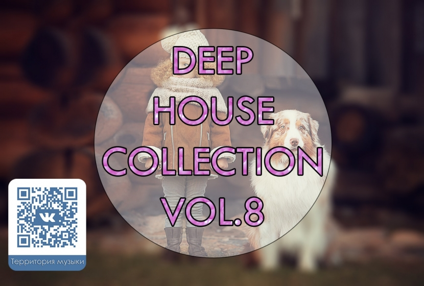 DEEP HOUSE COLLECTION VOL.8