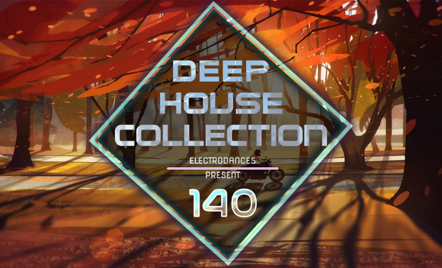 DEEP HOUSE COLLECTION VOL.140