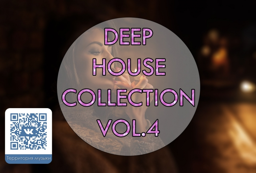 DEEP HOUSE COLLECTION VOL.4