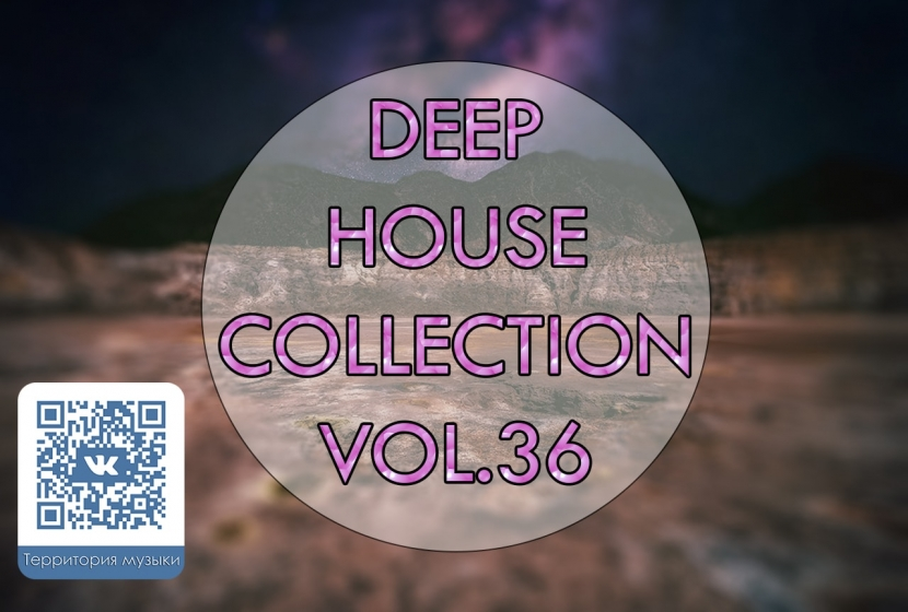 DEEP HOUSE COLLECTION VOL.36