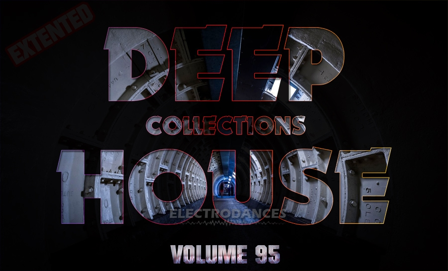 DEEP HOUSE COLLECTION VOL.95