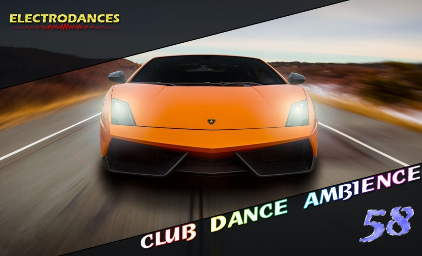 CLUB DANCE AMBIENCE VOL.58