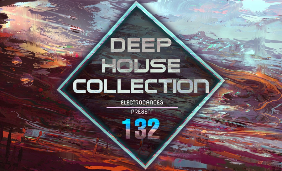 DEEP HOUSE COLLECTION VOL.132