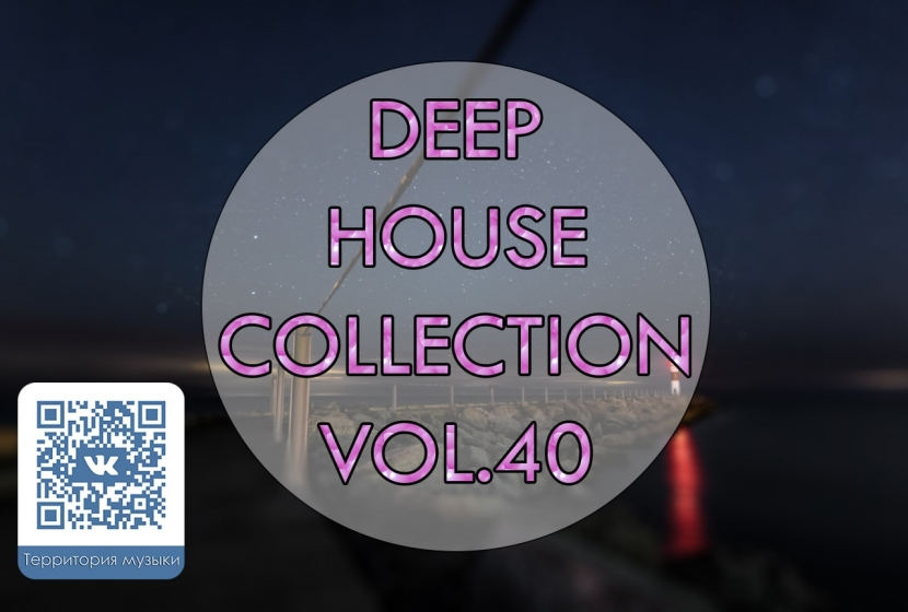 DEEP HOUSE COLLECTION VOL.40