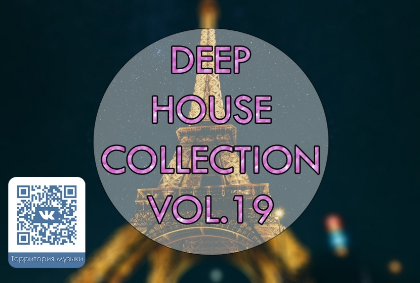 DEEP HOUSE COLLECTION VOL.19