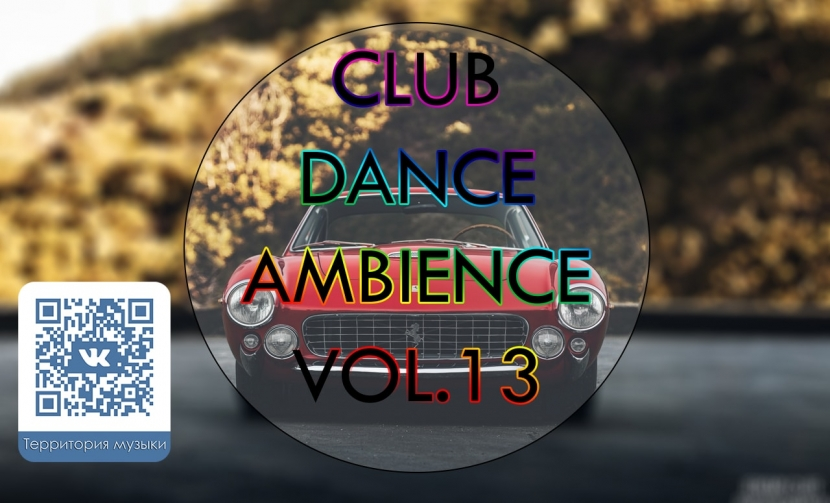 CLUB DANCE AMBIENCE VOL.13
