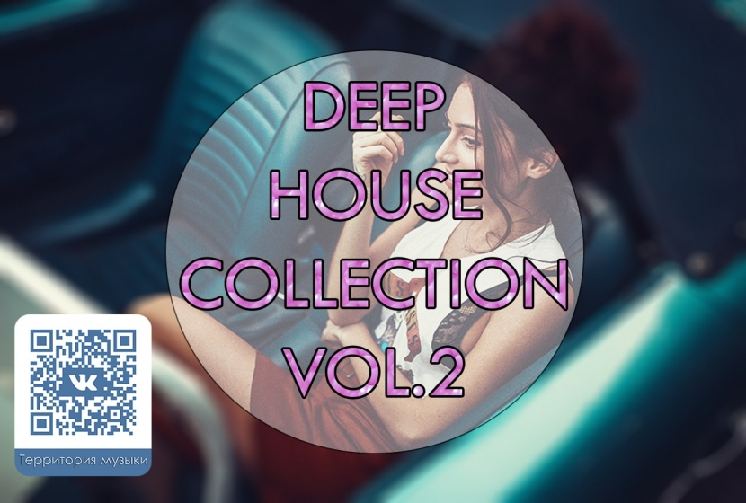 DEEP HOUSE COLLECTION VOL.2