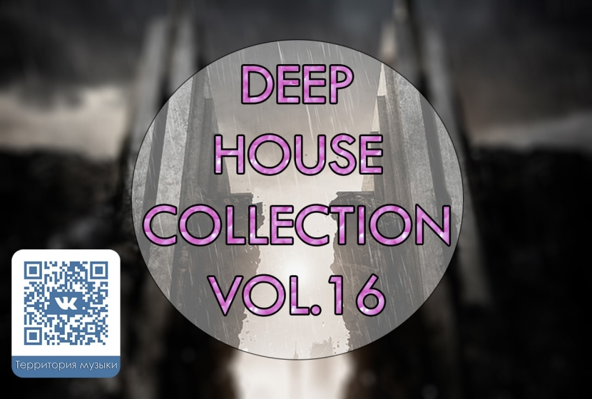 DEEP HOUSE COLLECTION VOL.16