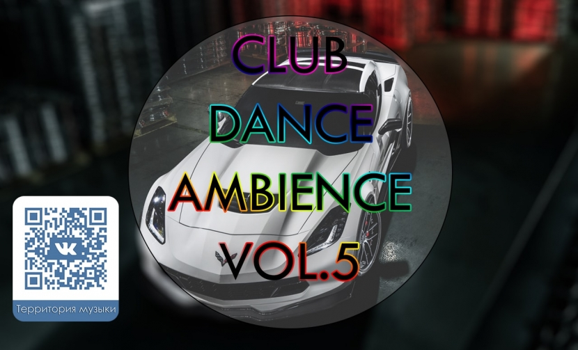 CLUB DANCE AMBIENCE VOL.5