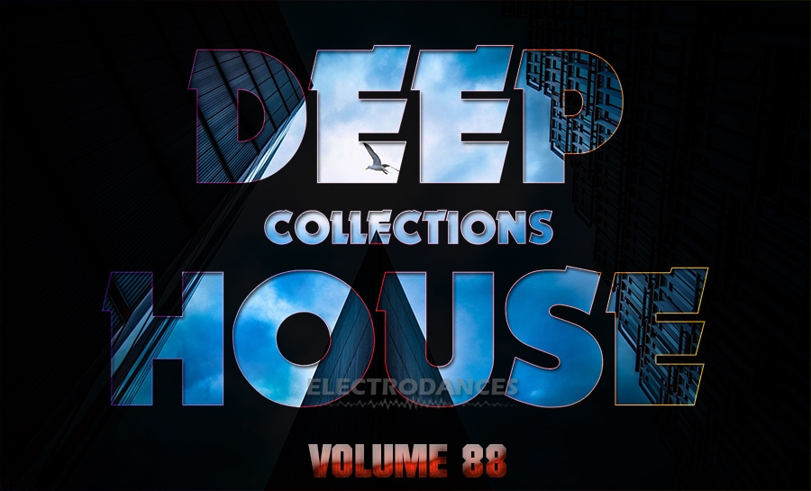 DEEP HOUSE COLLECTION VOL.88