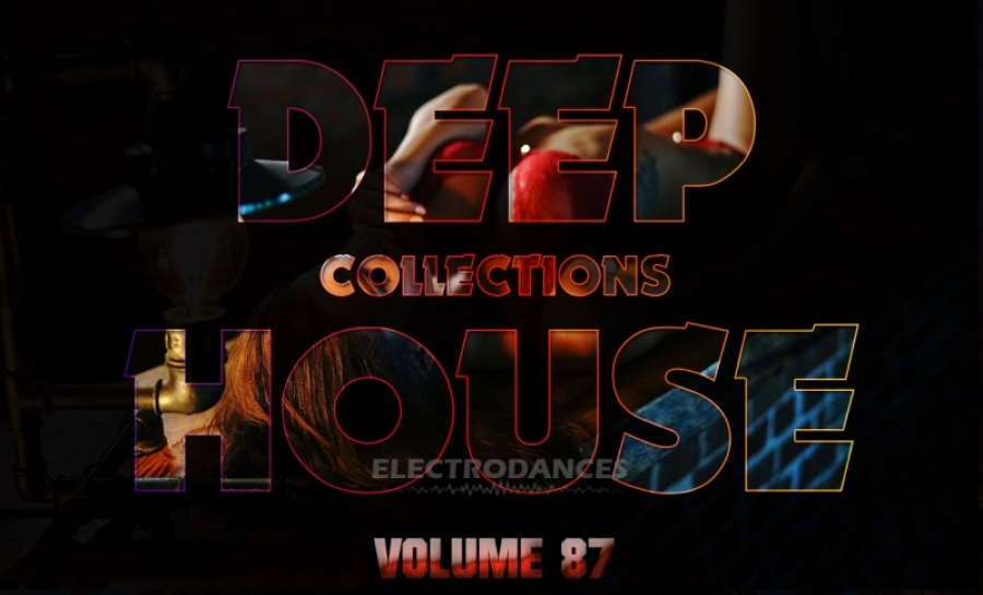 DEEP HOUSE COLLECTION VOL.87