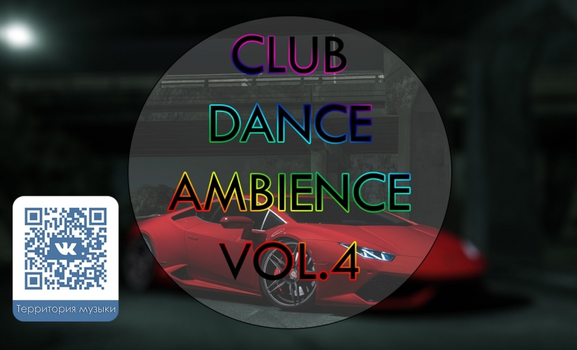 CLUB DANCE AMBIENCE VOL.4